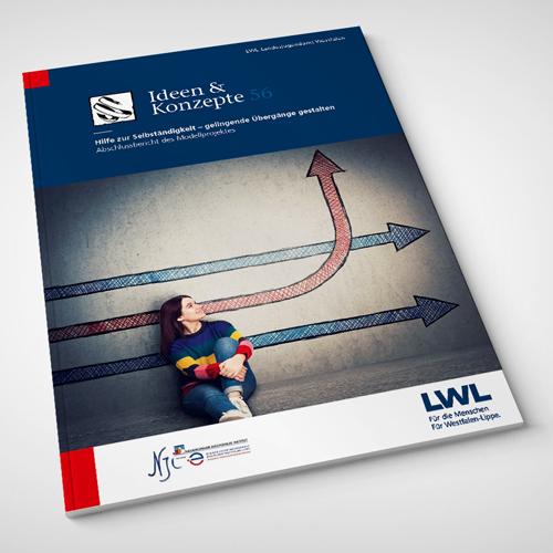 LWL-Abschlussbericht: Hilfe zur Selbständigkeit - gelingende Übergänge gestalten